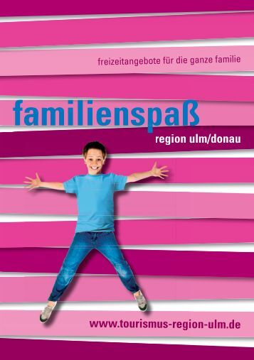 familienspaß - Stadt Neu-Ulm
