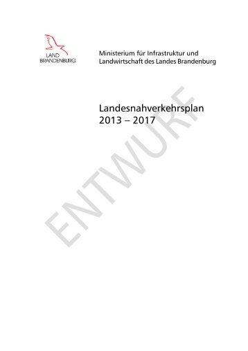 Entwurf Landesnahverkehrsplan 2013 - Ministerium für Infrastruktur ...