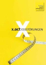 x.act Essstörungen - Institut Suchtprävention