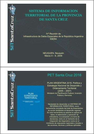 Una Experiencia de la IDE Santa Cruz - Gobierno de la Provincia de ...