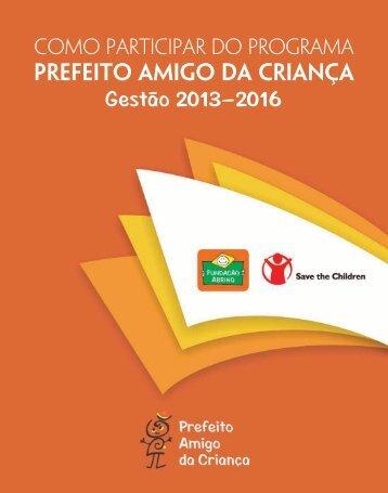 PREFEITO AMIGO DA CRIANÇA Gestão 2013 ... - Fundação Abrinq