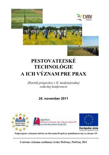 Pestovateľské technológie a ich význam pre prax - Slovenská ...