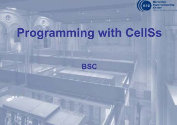 CellSs Hands-on practical overview - Prace Training Portal