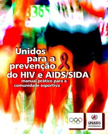 Unidos para a prevenção do HIV e AIDS/SIDA