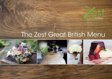 The Zest Great British Menu - Zest Caterers