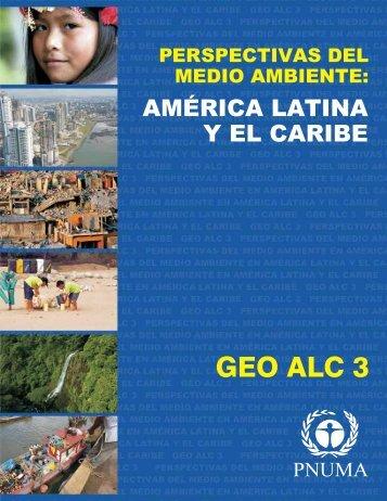 GEO ALC 3 - Programa de Naciones Unidas para el Medio Ambiente