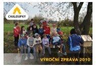 Výroční zpráva 2010 - Chaloupky