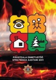 Päästeala ennetustöö strateegia aastani 2011 - Päästeamet