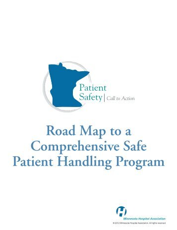 Road Map to a Comprehensive Safe Patient Handling Program