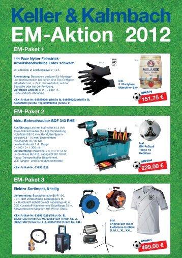 EM-Aktion 2012 - Keller & Kalmbach GmbH