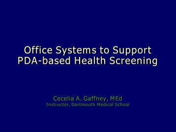 Office Systems to Support PDA-based Health Screening