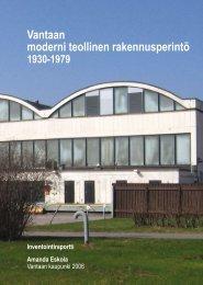 Vantaan moderni teollinen rakennusperintö - Vantaan kaupunki
