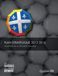 Plan stratégique 2012-2016 - Ministère de la Sécurité publique
