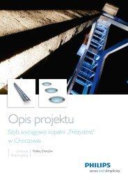 """Szyb wyciągowy kopalni """"Prezydent"""" - Philips Lighting Poland"""