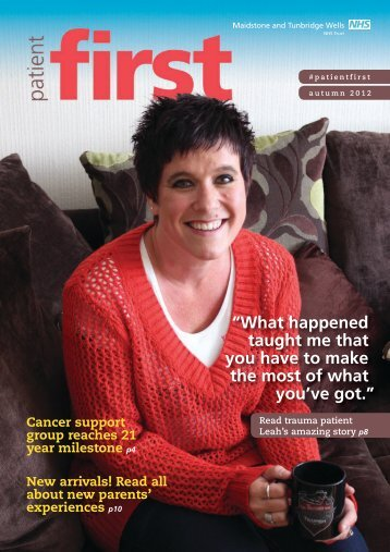 Patient First - Autumn 2012 edition - Maidstone and Tunbridge Wells ...