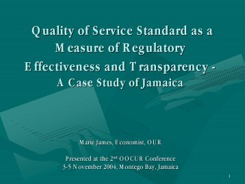 Quality of Service Standards as a Measure of Regulatory ... - OOCUR