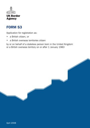 FORM S3 - UK Border Agency - the Home Office