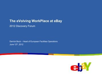 The eVolving WorkPlace at eBay - CoreNet Global