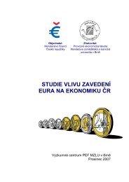 STUDIE VLIVU ZAVEDENÍ EURA NA EKONOMIKU ČR - Euroskop.cz
