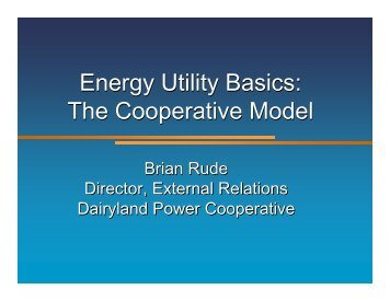 Brian Rude, Dairyland Power Cooperative