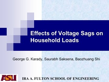 Effects of Voltage Sags on Household Loads - Power Systems ...