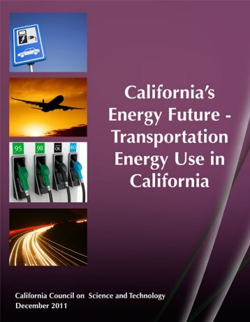 3.5MB PDF - California Council on Science and Technology