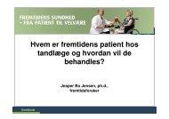 Tandlæger og fremtidens patienter - Fremtidsforskeren Jesper Bo ...