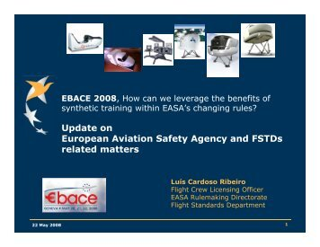 Update on European Aviation Safety Agency and FSTDs related ...