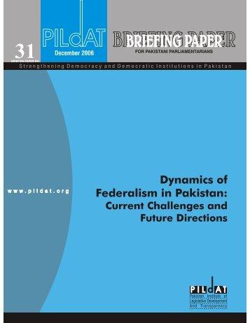 dynamics of federalism in pakistan Dec 2006 - Pildat.org