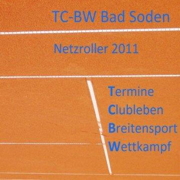 Netzroller 2011 - Tennisclub BLAU-WEISS Bad Soden