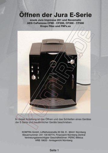 Öffnen der Jura E-Serie - KOMTRA GmbH