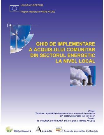 Ghid de implementare a acquis-ului comunitar din sectorul energetic ...