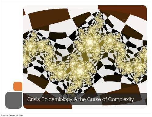Crisis Epidemiology & the Curse of Complexity
