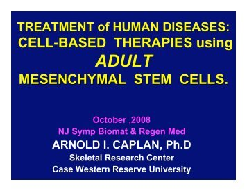 Arnold Caplan, PhD, Case Western Reserve University, Director ...