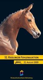 52. Riedlinger Fohlenauktion - Pferdezuchtverband Baden ...