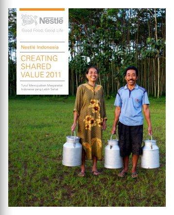 CreaTIng Shared VaLue 2011 - Nestlé Indonesia