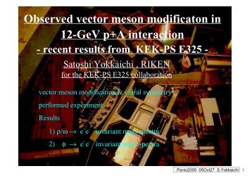 Observed vector meson modificaton in 12-GeV p+A ... - panic05