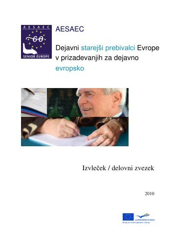 Izvleček / delovni zvezek AESAEC Dejavni starejši prebivalci Evrope ...