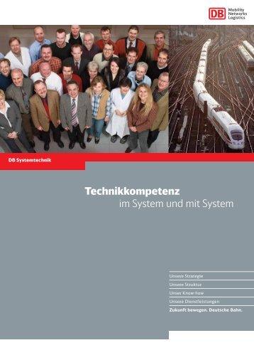 Technikkompetenz im System und mit System - Deutsche Bahn AG