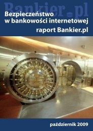 raport Bankier.pl Bezpieczeństwo w bankowości ... - PRNews