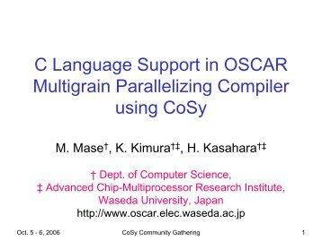 C Language Support in OSCAR Multigrain Parallelizing Compiler ...