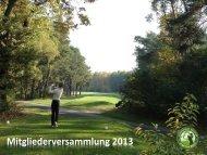Mitgliederversammlung 2013 - Europäischer Golfclub Elmpter Wald