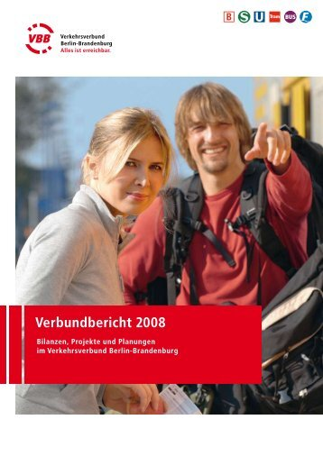 Verbundbericht 2008 - VBB Verkehrsverbund Berlin-Brandenburg ...