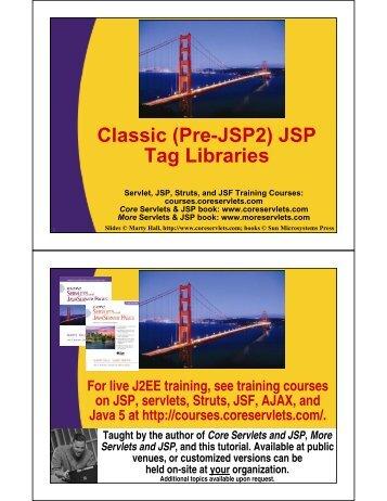 Classic (Pre-JSP2) JSP Tag Libraries - Custom Training Courses ...