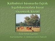 Különböző húsmarha fajták legelőhasználata hazai viszonyok között
