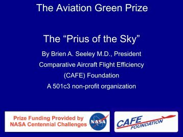 Aviation's Green Prize—The Flight Competition ... - CAFE Foundation