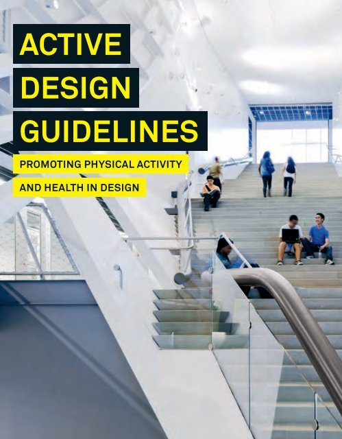 Active Design Guidelines: Promoting Physical Activity and Health in ...