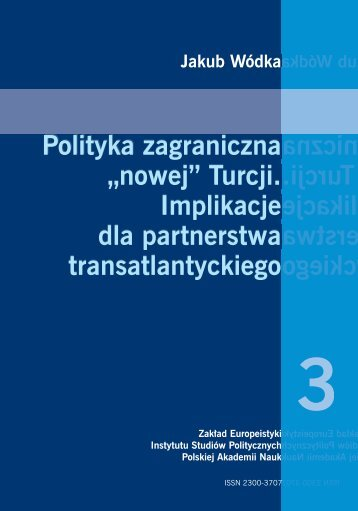 """""""nowej"""" Turcji. Implikacje dla partnerstwa transatlantyckiego."""