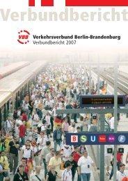 Verkehrsverbund Berlin-Brandenburg Verbundbericht 2007