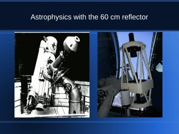 Astrophysics with the 60 cm reflector